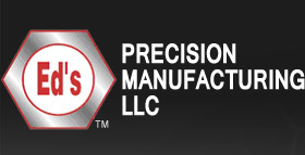 Ed's Precision Manufacturing, LLC | If you can draw it, We can make it!
